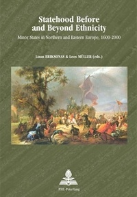 Deedr.fr Statehood Before and Beyond Ethnicity - Minor States in Northern and Eastern Europe, 1600-2000 Image