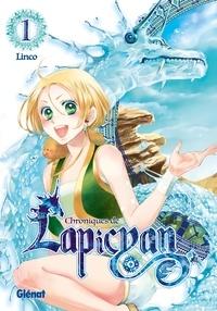 Linco - Chroniques de Lapicyan - Tome 01.