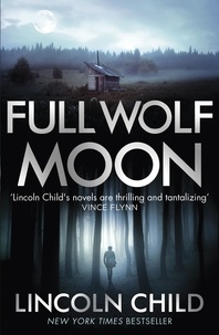 Lincoln Child - Full Wolf Moon.