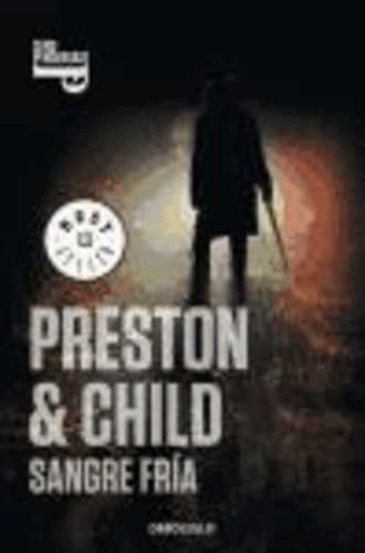 Lincoln Child - Pendergast 11. Sangre fría.