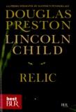 Lincoln Child et Douglas Preston - Relic.