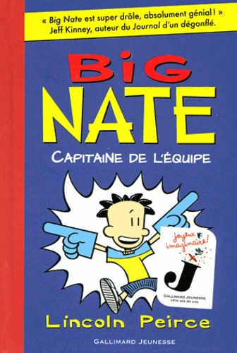 Big Nate Tome 2  Capitaine De L U0026 39  U00e9quipe De Lincoln Peirce - Livre