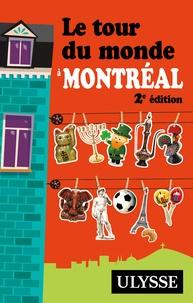 Linda Aïnouche et Philippe Renault - Le tour du monde à Montréal.