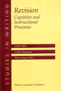 Linda Allal et Lucile Chanquoy - Revision : Cognitive and Instructional Processes.