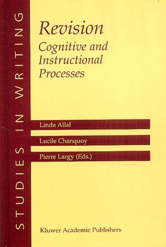 Linda Allal et Lucile Chanquoy - Revision : Cognitive and Instructional Processes.