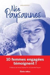 Linda Bedouet et Anne-Sophie Pic - Néo-paysannes - 10 femmes engagées témoignent !.