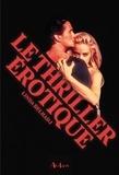 Linda Belhadj - Le thriller érotique.