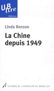 Linda Benson - La Chine depuis 1949.