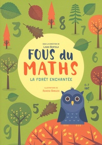 Fous du maths- La forêt enchantée - Linda Bertola | Showmesound.org