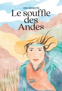 Linda Bortoletto - Le souffle des Andes.