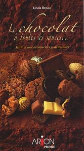 Le chocolat à toutes les sauces - Mille et une découvertes gourmandes.pdf