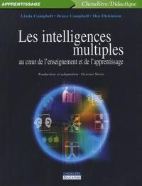 Linda Campbell et Bruce Campbell - Les intelligences multiples au coeur de l'enseignement et de l'apprentissage.