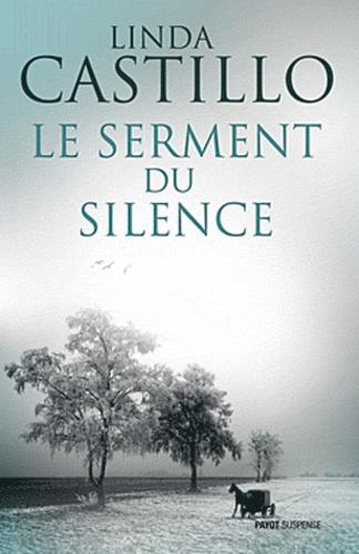 Linda Castillo - Le serment du silence.
