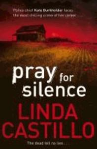 Linda Castillo - Pray for Silence.