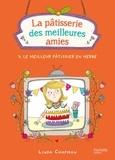 Linda Chapman - La pâtisserie des meilleures amies Tome 3 : Le meilleur pâtissier en herbe.