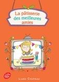 Linda Chapman - La pâtisserie des meilleures amies Tome 3 : Le meilleur pâtissieur en herbe.