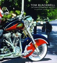Linda Chase - Tom Blackwell the complete paintings, 1970-2014.