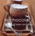 Linda Collister - Le chocolat - Et ses recettes.