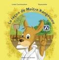 Linda Conchaudron Ahouzi et  Vayounette - La leçon de maître kangourou.