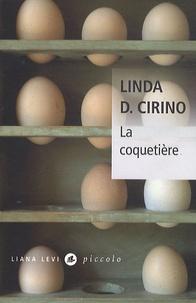 Linda-D Cirino - La coquetière.