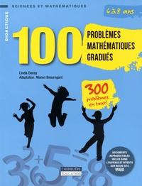 Linda Dacey - 100 problèmes mathématiques gradués - 6 à 8 ans.