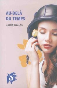 Linda Dalles - Au-delà du temps.