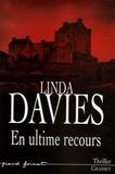 Linda Davies - En ultime recours.