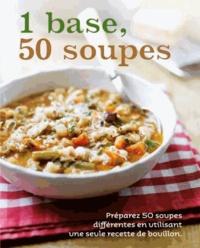Linda Doeser - 1 base, 50 soupes.