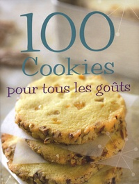 Linda Doeser - 100 Cookies pour tous les goûts.