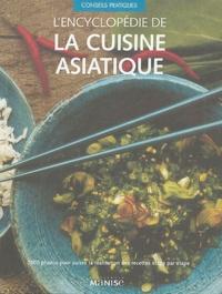 Linda Doeser - L'encyclopédie de la cuisine asiatique.
