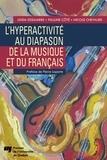 Linda Essiambre et Pauline Cote - L'hyperactivité au diapason de la musique et du Français.