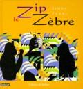 Linda Ferri - Zip le zèbre.