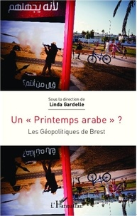 """Linda Gardelle - Un """"printemps arabe""""  ? - Les Géopolitiques de Brest."""