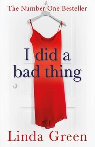 Linda Green - I Did a Bad Thing - Now It's Back to Haunt Me.