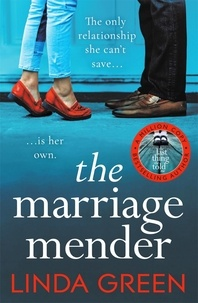 Linda Green - The Marriage Mender - From the #1 Bestselling Author of And Then It Happened.
