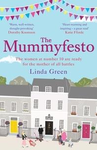 Linda Green - The Mummyfesto.