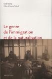 Linda Guerry - Le genre de l'immigration et de la naturalisation - L'exemple de Marseille (1918-1940).