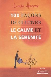 100 façons de cultiver le calme et la sérénité.pdf