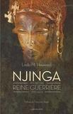 Linda Heywood - Njinga - Histoire d'une reine guerrière (1582-1663).
