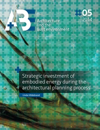 Linda Hildebrand - Strategic investment of embodied energy during the architectural planning process.
