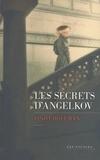 Linda Holeman - Les Secrets d'Angelkov.