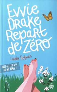 Linda Holmes - Evvie Drake repart de zéro.