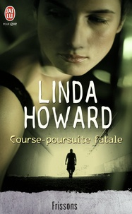 Linda Howard - Course-poursuite fatale.
