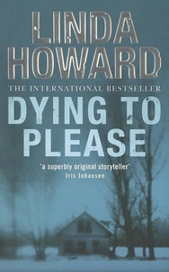 Linda Howard - Dying To Please.