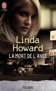 Linda Howard - La mort de l'ange.