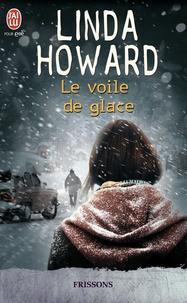 Linda Howard - Le voile de glace.