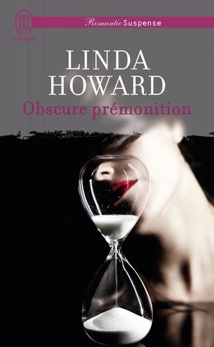 Linda Howard - Obscure prémonition.