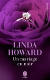 Linda Howard - Un mariage en noir.
