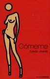 Linda Jaivin - Comeme.