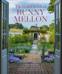 Linda Jane Holden - The gardens of Bunny Mellon.